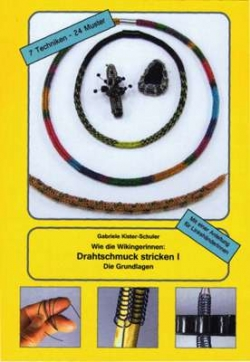 Wie die Wikingerinnen: Drahtschmuck stricken I -for right- and lefthanded